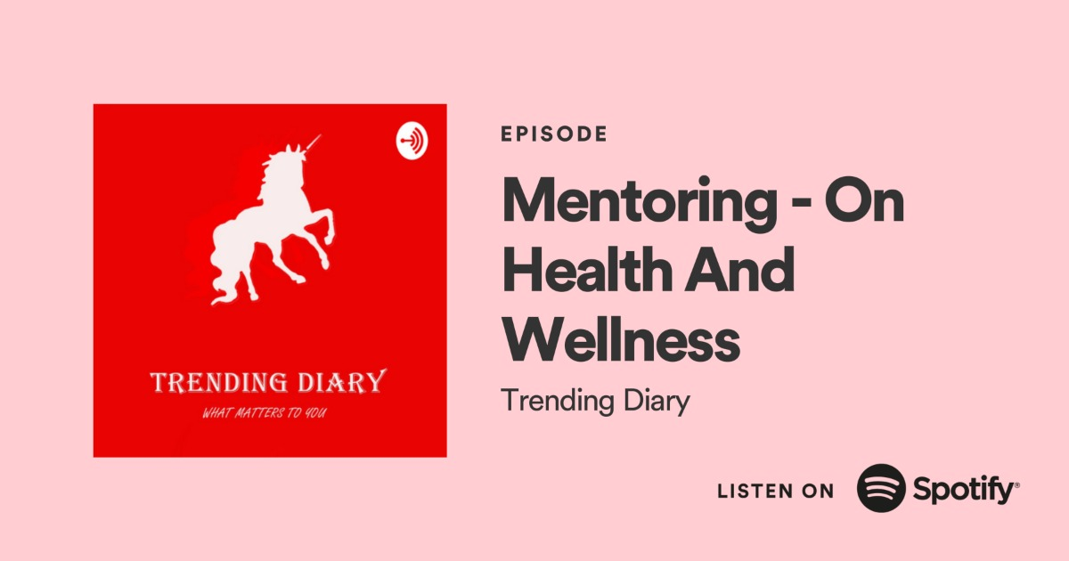 Mentoring On Health and Wellness